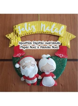 a6be2fbca Apostila Guirlanda Papai Noel e Mamãe Noel